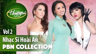 PBN Collection | Nhạc Sĩ Hoài An & Những Tinh Khúc Lãng Mạn (Vol 2)