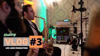 Levi Lesin {Wedding Vibe Recap} 🎥 _ Vlog #3
