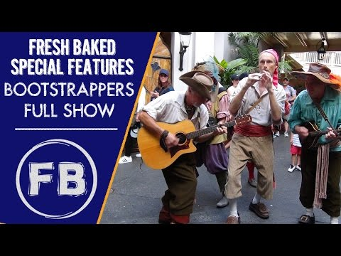 The Bootstrappers from New Orleans Square | Complete live show