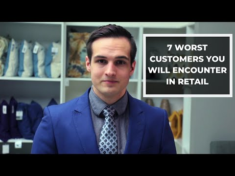 7 Worst Customers You Will Encounter In Retail