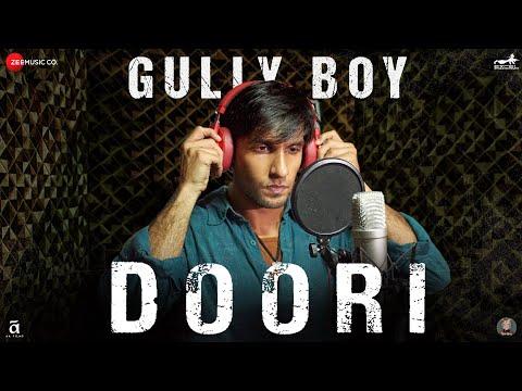 Doori | Gully Boy | Ranveer Singh & Alia Bhatt | Javed Akhtar | DIVINE | Rishi Rich| Zoya Akhtar
