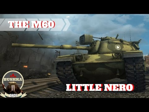 M60 Little Nero World of Tanks Blitz