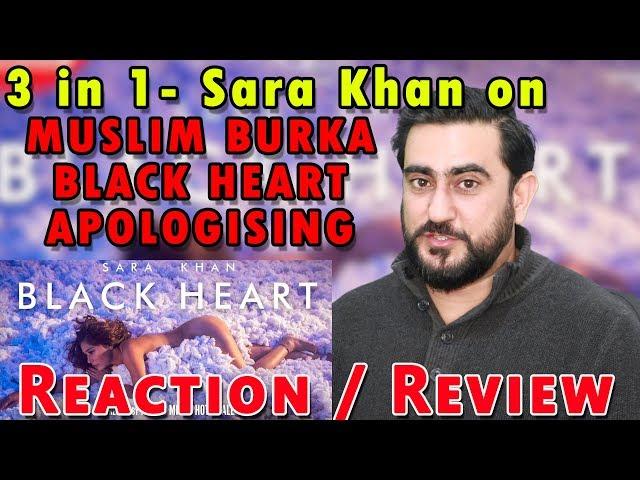 18+ | Angry Reaction on Sara Khan BLACK HEART song | MUSLIM BURKA | APOLOGY