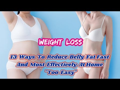 "13 Ways To Reduce Belly Fat Fast And Most Effectively At Home ""Too Easy"""