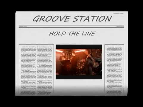 9 HOLD THE LINE  LIVE GROOVE STATION 290514