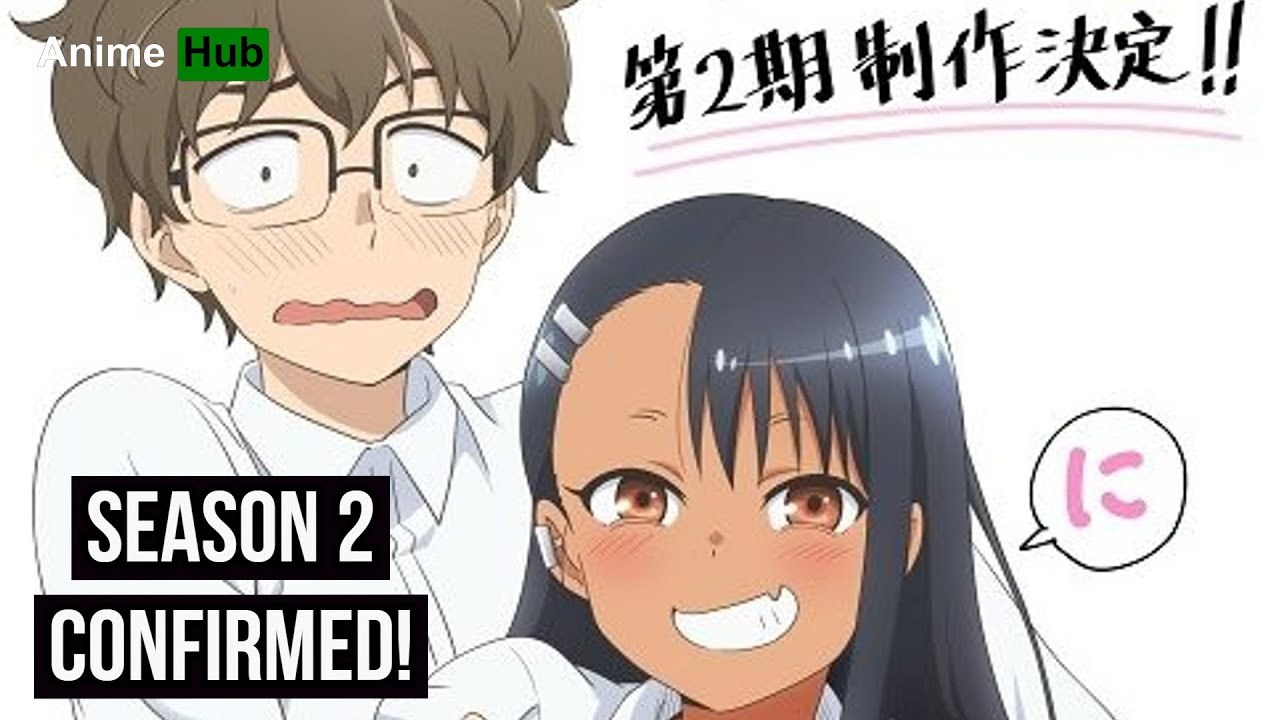 Don't Toy with Me, Miss Nagatoro Season 2 Confirmed! [Announcement]
