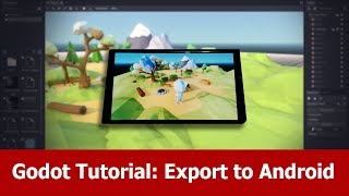 Godot Engine Android Export Tutorial