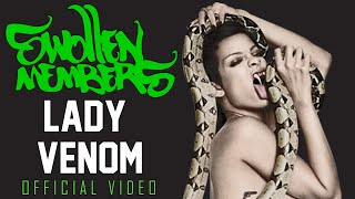 Watch Swollen Members Lady Venom video