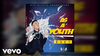 Esky - As A Youth (Official Audio)