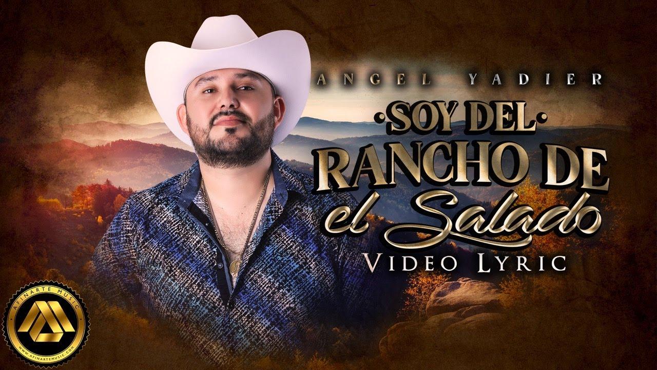 Angel Yadier - Soy del Rancho del Salado