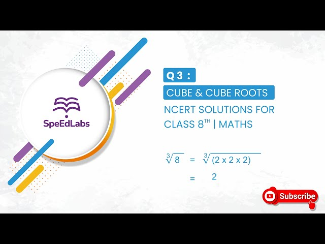 NCERT solutions for class 8th Maths | Cube & Cube Roots | Q3