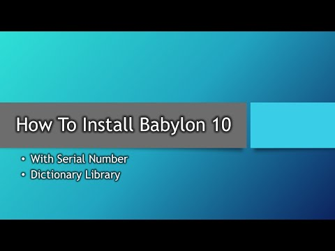 How To Install Babylon 10 | With Serial | Dictionary Library Bonus