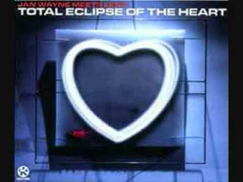 Jan Wayne Total Eclipse Of The Heart