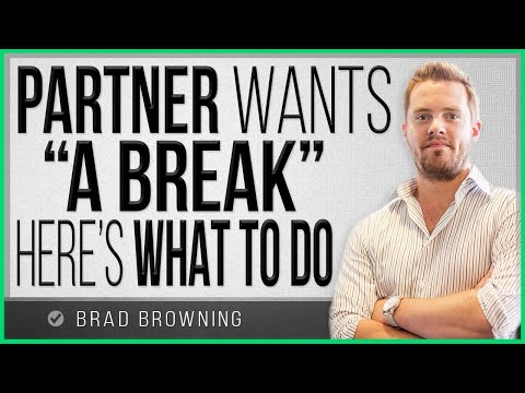 """Partner Wants A """"Break"""" From Your Relationship? Here's What To Do..."""