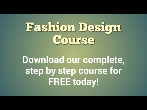 How To Become a Fashion Designer - FREE Fashion Design Course