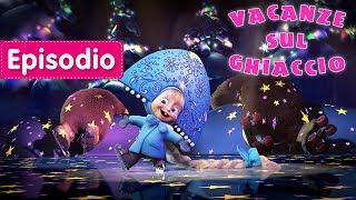 Masha e Orso - ❄️ Vacanze Sul Ghiaccio ⛄️ (Episodio 10)