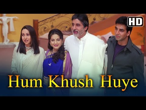 Hum Khush Huye HD  Ek Rishtaa: The Bond Of Love Song Amitabh Bachchan Akshay Kumar Juhi Chawla