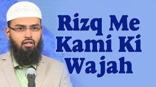 Rizq Ya Rozi Mein Kami Gunahon Ki Wajah Se Hoti Hai By Adv. Faiz Syed