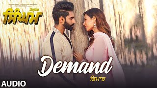 Singham: Demand (Full Audio Song) Parmish Verma | Sonam Bajwa | Shipra Goyal | Goldy Desi Crew
