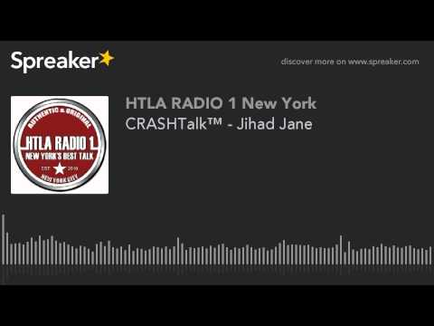 CRASHTalk™ - Jihad Jane (made with Spreaker)