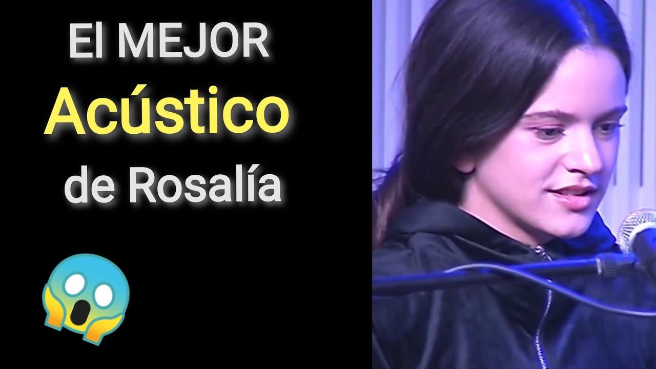 Rosalía Di mi nombre acústico, el mejor acústico de Rosalía