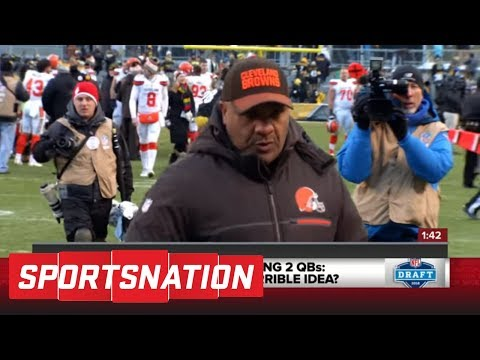 Are the Cleveland Browns actually about to draft two quarterbacks? | SportsNation | ESPN
