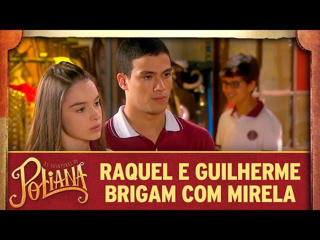 Raquel e Mirela brigam | As Aventuras de Poliana