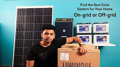 Find The Best Solar System for Your Home - On-grid or Off-grid