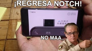 Oppo Find X y Vivo Nex ... Por fin algo peor que el NOTCH! MEXICO!