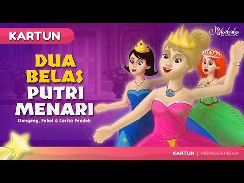 Dua Belas Putri Menari - Cerita Untuk Anak anak - Animasi Kartun Bahasa Indonesia