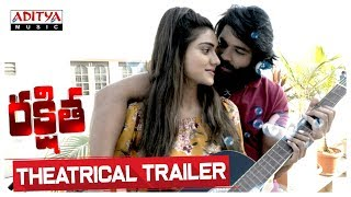 Rakshitha Theatrical Trailer Karthik Anand Shalu Chowrasiya SA Aramaan