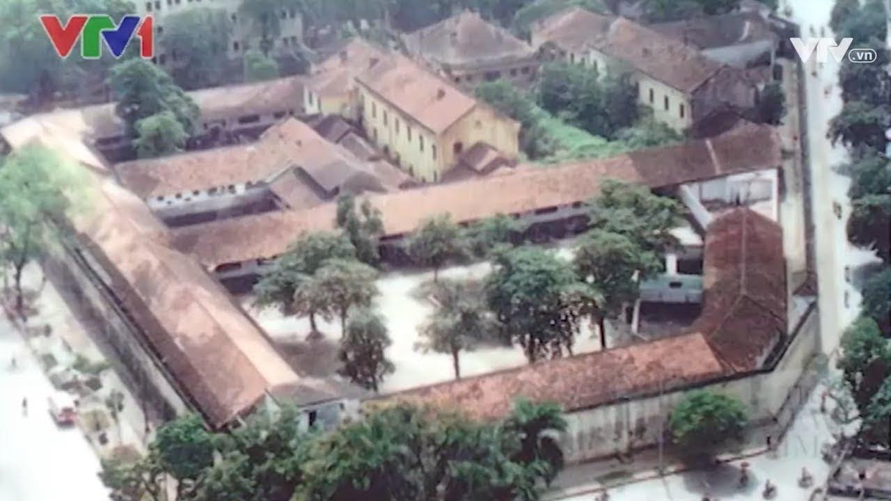 Nhà tù Hỏa Lò, nơi từng được gọi là Hilton Hà Nội | VTV24