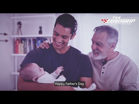TVS Eurogrip Celebrates Fatherhood With A Heart-Warming Social Media Campaign