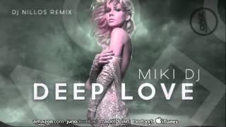 Gambar cover DNZF172 // MIKI DJ - DEEP LOVE DJ NILLOS REMIX (Official Video DNZ RECORDS)