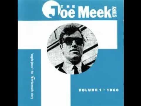 The Joe Meek Story Volume 1  1960 FULL ALBUM.