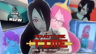 PERVY TIME! | Pt. 2 | What If Adventure Time Was A 3D Anime Game [Public Beta 2 Demo] | Walkthrough