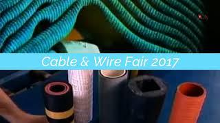 Cable & Wire Fair, 05 07 Oct 2017, Pragati Maidan, New Delhi, India