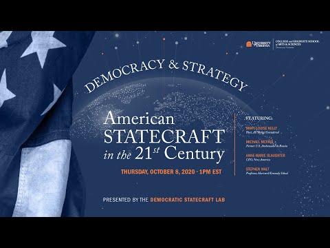 Democracy \u0026 Strategy: American Statecraft In The 21st Century