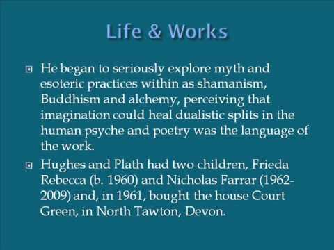 Ted Hughes Life & Works