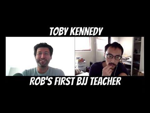 From Kungfu To BJJ: Toby Kennedy - Rob's First Jiu Jitsu Teacher