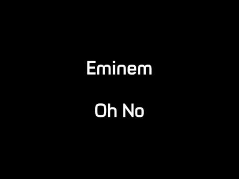 Eminem - Oh No (Lyrics)