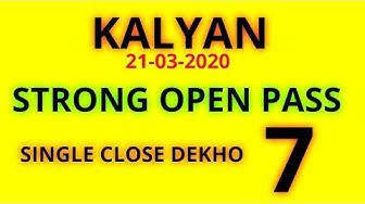 Kalyan 21/03/2020 strong open 777 pass Jodi raining close dekho