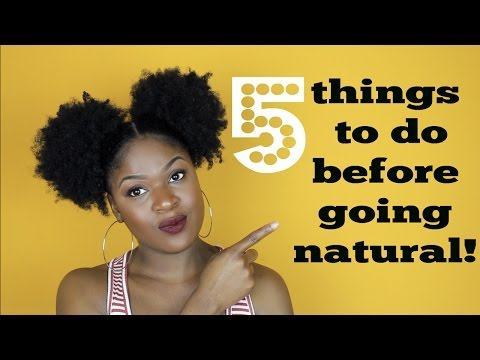 5 THINGS TO DO BEFORE GOING NATURAL | TROPHDOPH