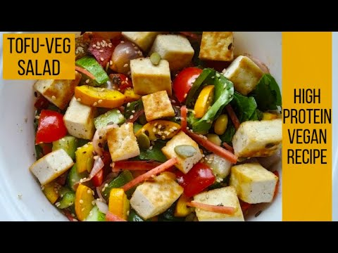 Stir Fried Tofu and Mixed Vegetable Salad | High Protein Vegan Salad for Weight Loss