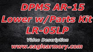 DPMS AR15 Lower with Lower Parts Kit Installed LR-05LP | EagleArmory