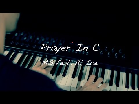 MG feat. Al Ice - Prayer In C (Lilly Wood & The Prick)