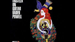 Baden Powell - Tristeza On Guitar (1966)