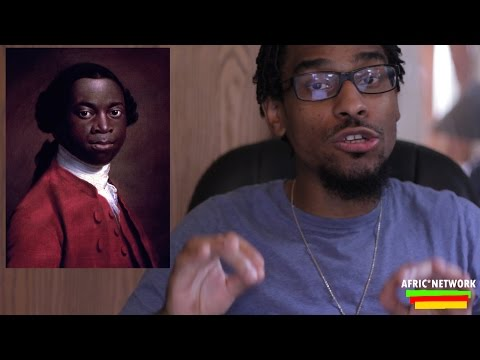 Olaudah Equiano - The Former Slave, Seaman & Writer (1745-1797)
