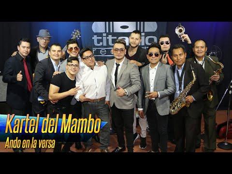 Kartel del Mambo - Ando en la versa