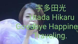 Gambar cover 宇多田光 Utada Hikaru - Goodbye Happiness / Traveling. Wildlife. Live 2010. YokoHama Arena.